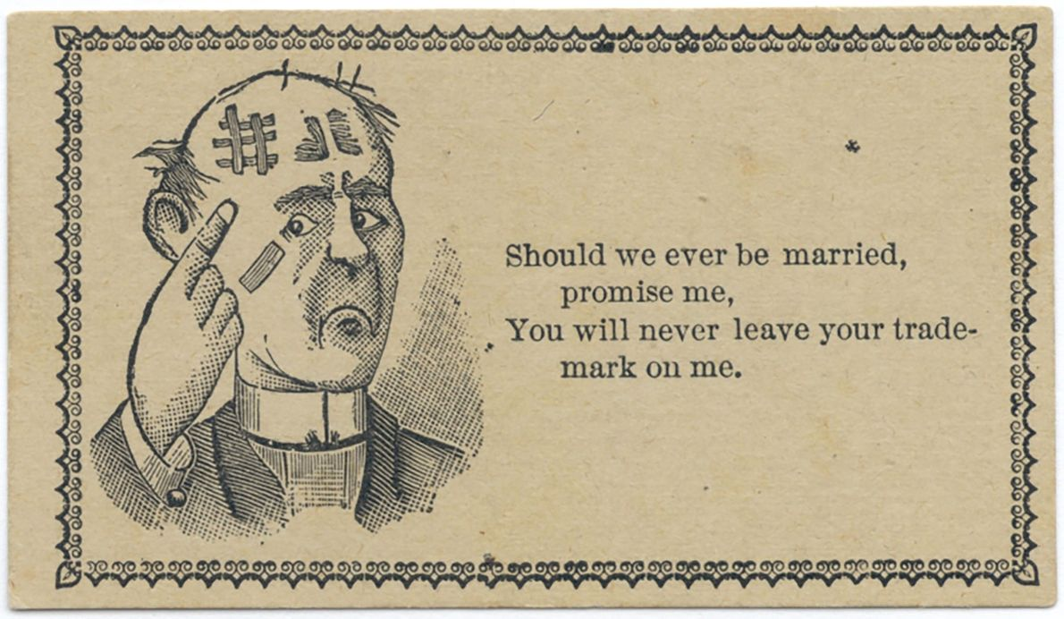 This card seems to express romantic interest while also making an odd joke about spousal abuse.