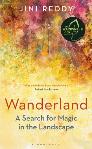 Jini Reddy is the author of Wanderland (Bloomsbury Wildlife, £16.99).