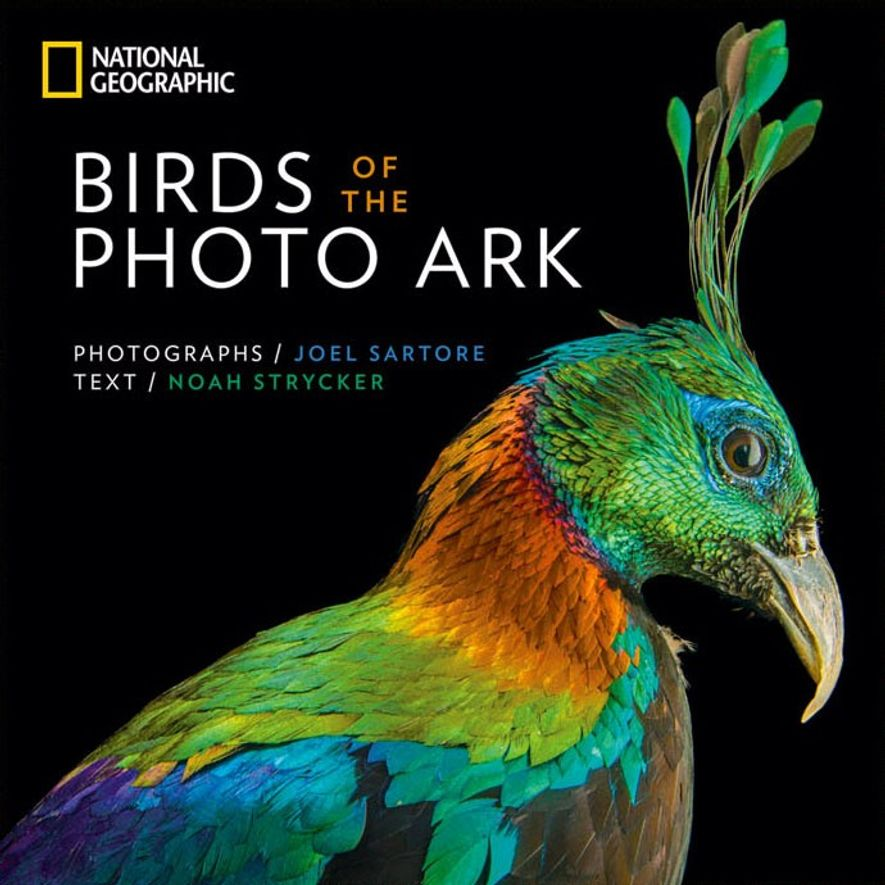 Birds of the Photo Ark, with photos by Joel Sartore and text by Noah Strycker, will ...