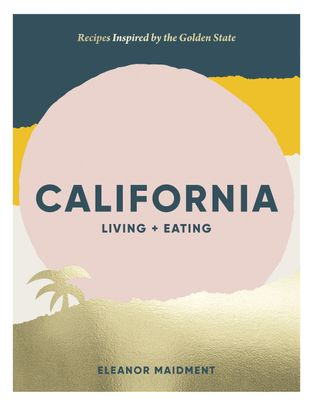 California: Living & Eating cover