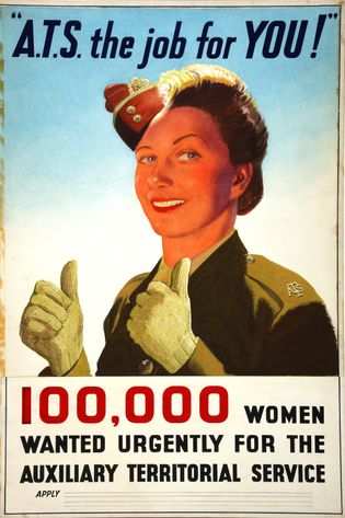 A recruiting poster for the ATS (Auxiliary Territorial Service), the women's branch of the British Army ...