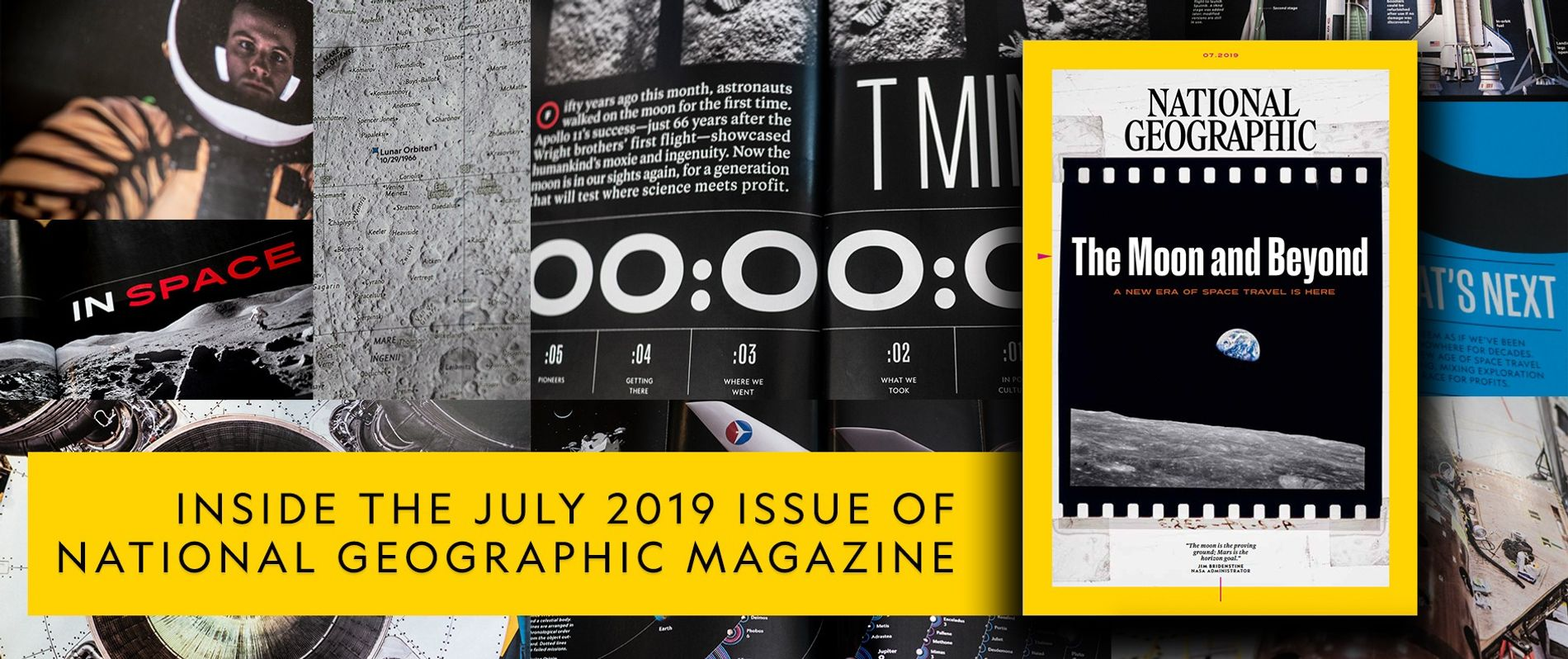The National Geographic July 2019 Edition: The Moon and Beyond
