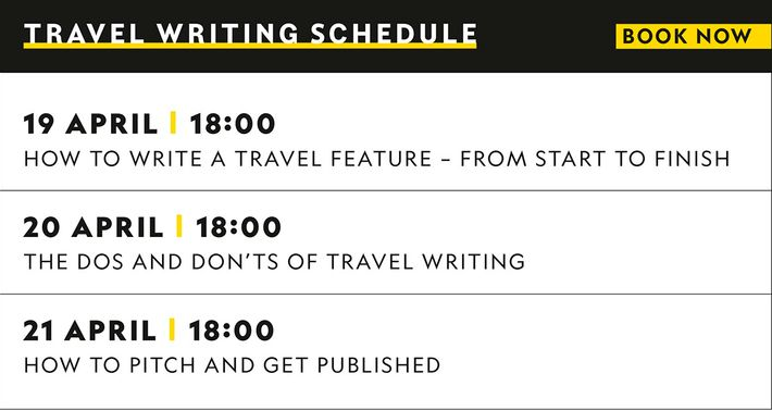 Our travel writing sessions will cover everything from how to get published to self-editing and perfecting ...