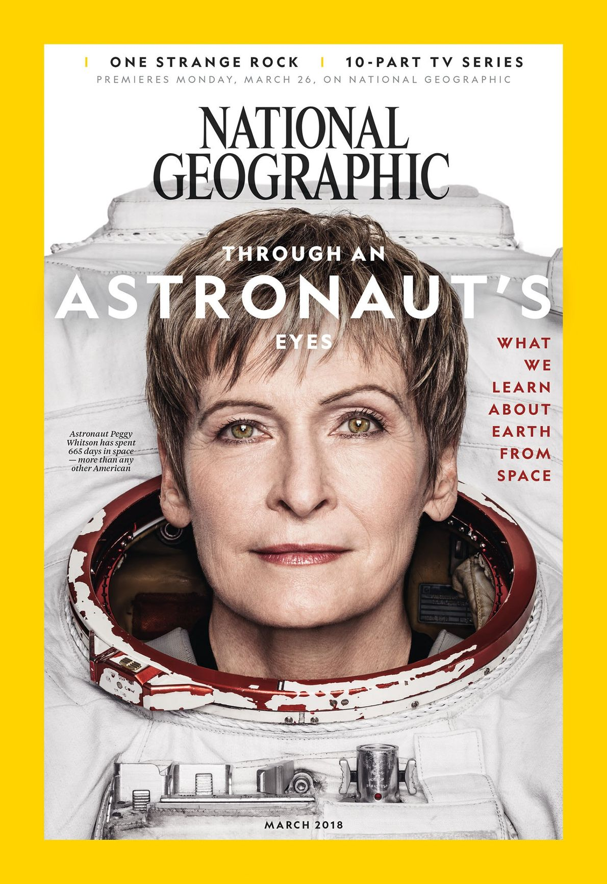 March 2018: Astronaut Peggy Whitson holds the U.S. record for days spent in space (665).