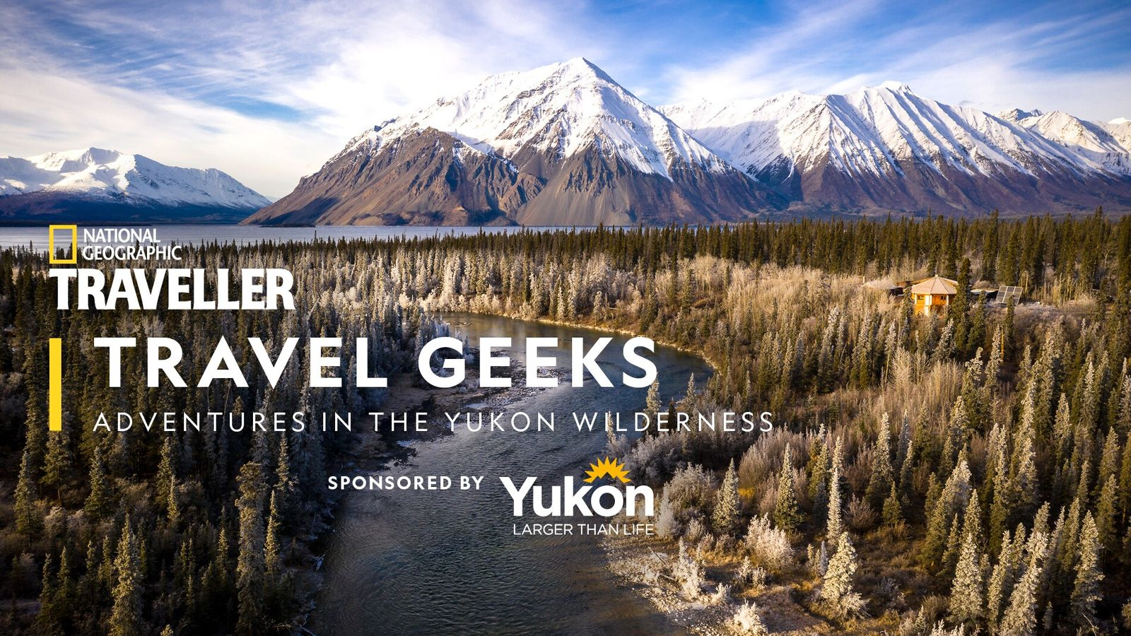 A trip to the Yukon offers a chance to truly get away from it all — ...