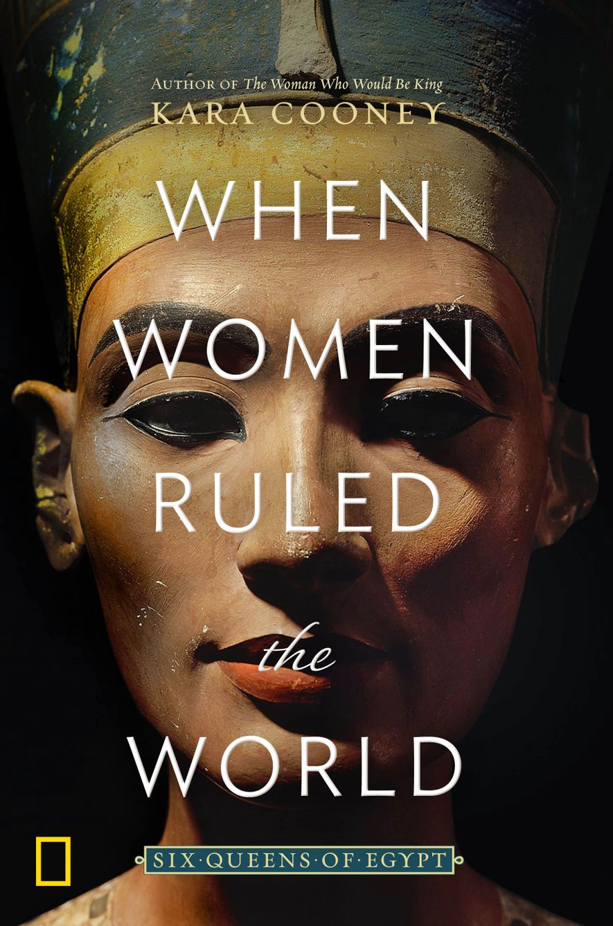 Should women rule the world? The Queens of ancient Egypt said yes.